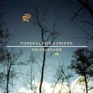 43273_Boy-Sets-Fire-Funeral-For-A-Friend-split