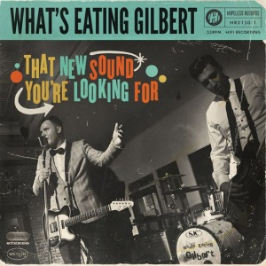whats-eating-gilbert-that-new-sound-youre-looking-for