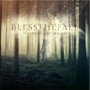 Blessthefall-To-Those-Left-Behind-Artwork-2015